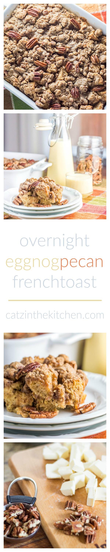 Overnight Eggnog Pecan French Toast | Catz in the Kitchen | catzinthekitchen.com | #breakfast #brunch #pecan #eggnog