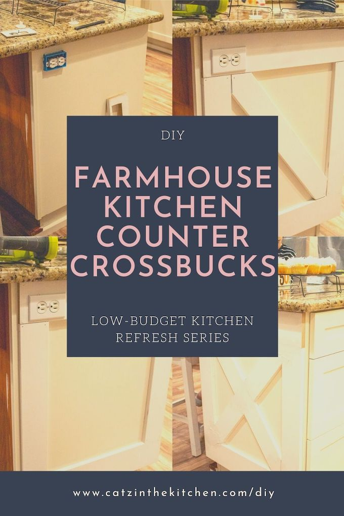 DIY Farmhouse Kitchen Counter Crossbucks