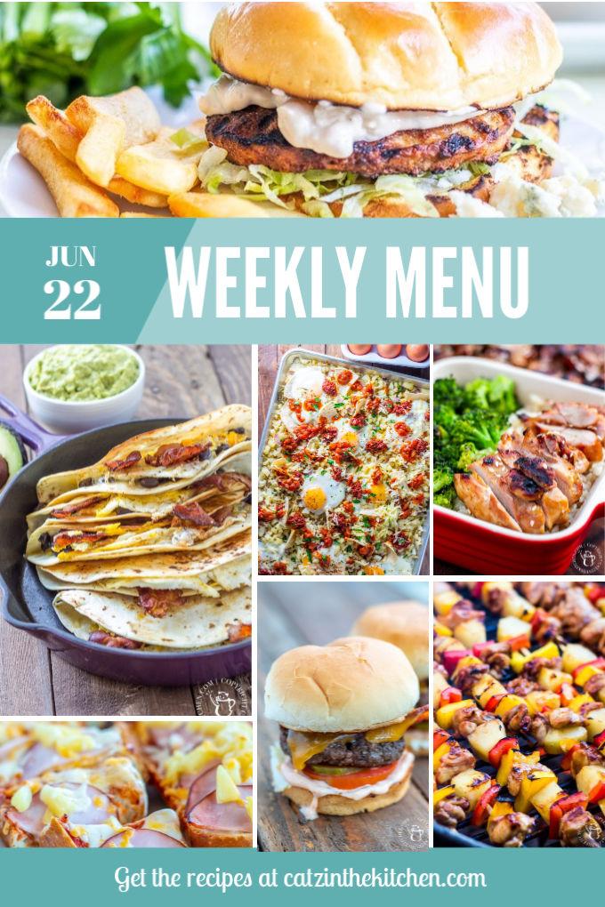 Weekly Menu for the Week of June 22nd
