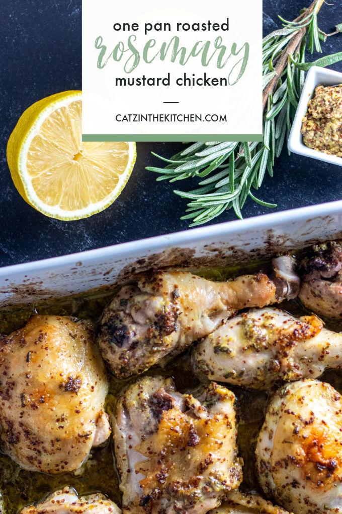 One Pan Roasted Rosemary Mustard Chicken recipe