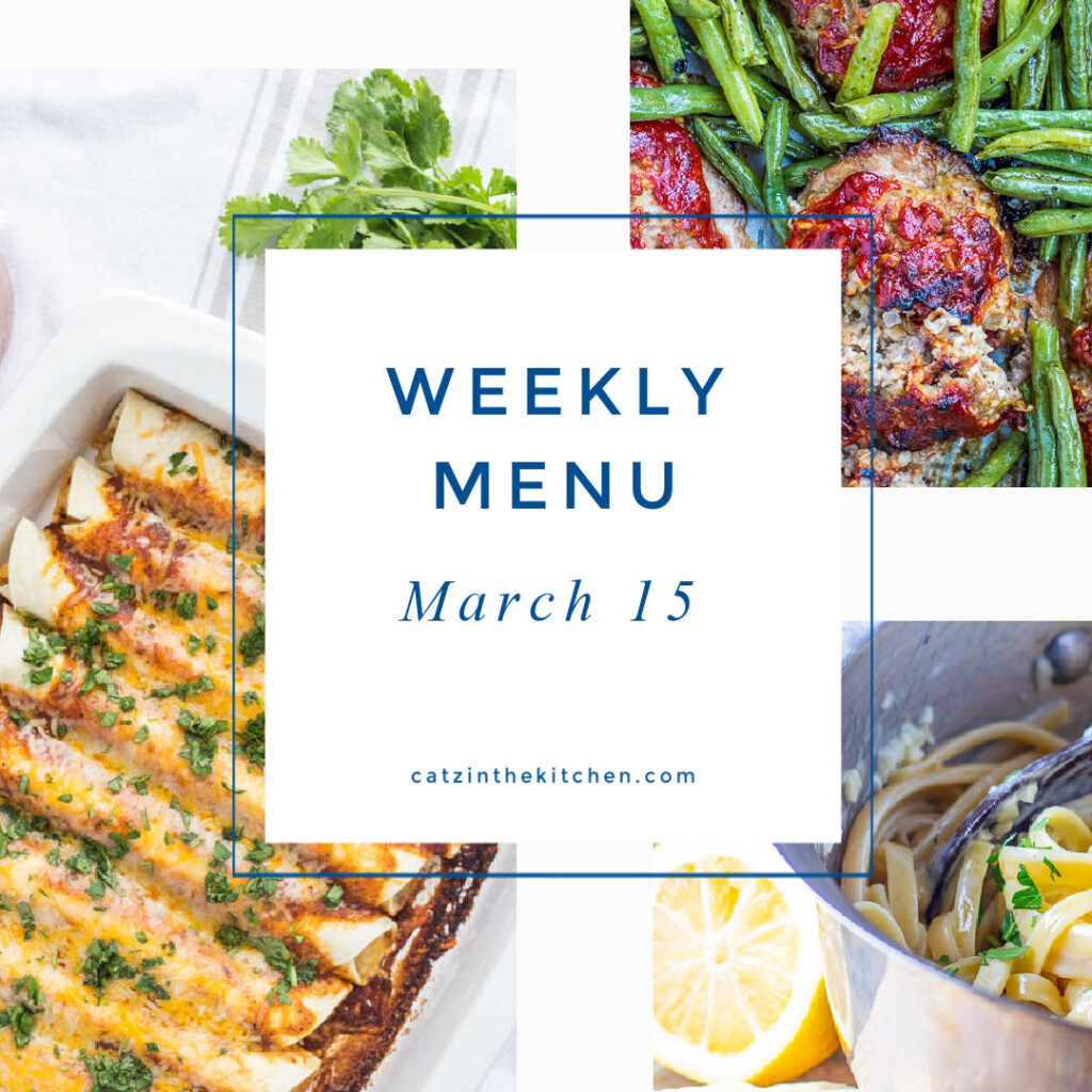 Weekly Menu for the Week of Mar 15
