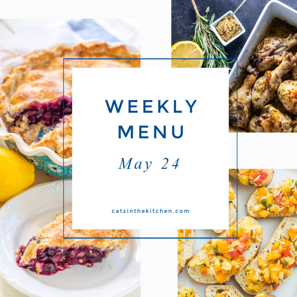 Weekly Menu for the Week of May 24
