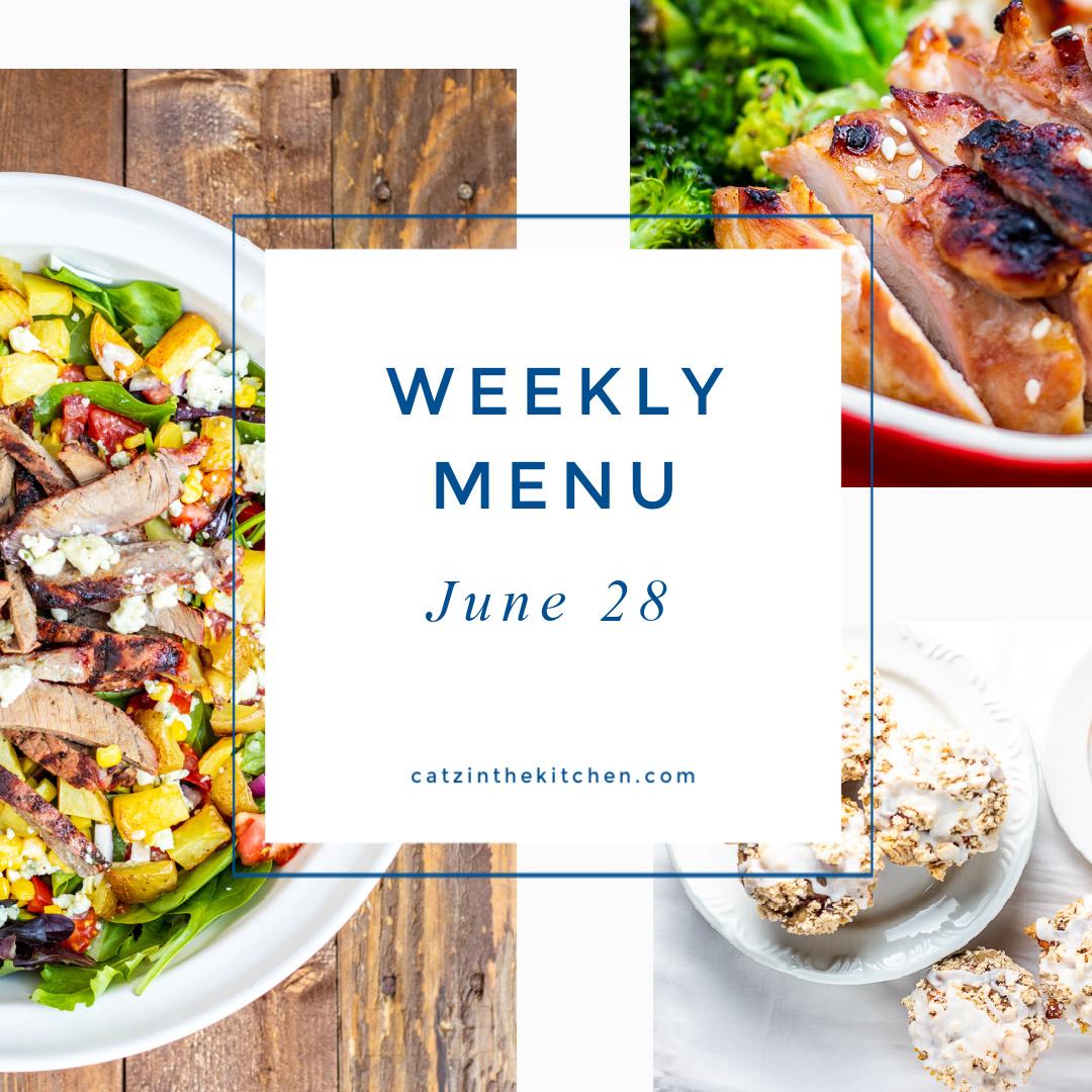 Weekly Menu for the Week of June 28